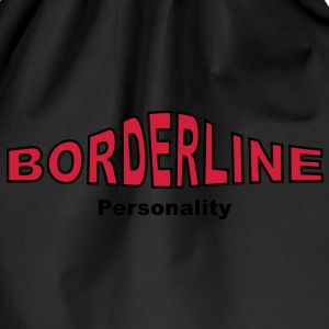 Borderline Personality - Drawstring Bag