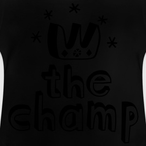 The Champ Camisetas niños - Camiseta bebé