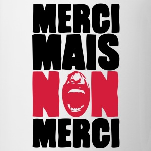 merci mais non merci Sweat-shirts - Tasse