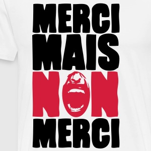 merci mais non merci Sweat-shirts - T-shirt Premium Homme
