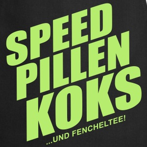 Speed pillen koks ... - Kochschürze