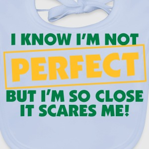 I Know Im Not Perfect 2 (2c)++ Kinder shirts - Bio-slabbetje voor baby's