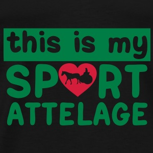 this is my sport attelage tradition 5 Sacs - T-shirt Premium Homme