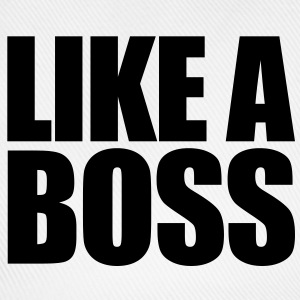 Like a BOSS! - Baseball Cap