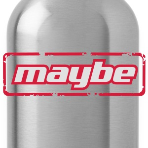 Maybe! - Trinkflasche