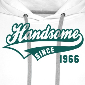 Handsome SINCE 1966 - Birthday Anniversaire Tee Shirt NW - Sweat-shirt à capuche Premium pour hommes