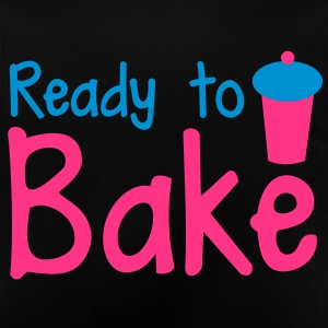 ready to bake with a tall cupcake! Hoodies - Baby T-Shirt