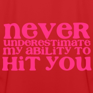 NEVER UNDERESTIMATE MY ABILITY TO HIT YOU! girly Hoodies - Men's Football Jersey