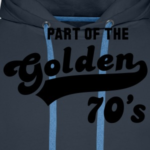 PART OF THE Golden 70's Birthday Compleanno T-Shirt YN - Felpa con cappuccio premium da uomo