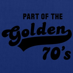 PART OF THE Golden 70's Birthday Compleanno T-Shirt YN - Borsa di stoffa