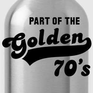 PART OF THE Golden 70's Birthday Anniversary T-Shirt YN - Water Bottle