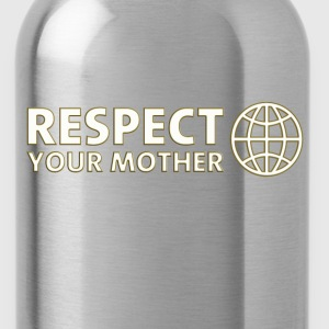 RESPECT YOUR MOTHER! digital, weiss T-shirts - Drikkeflaske