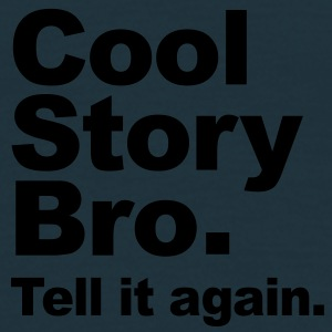Original Cool Story Bro. Tell it again. (Vector) Kasketter & Huer - Herre-T-shirt