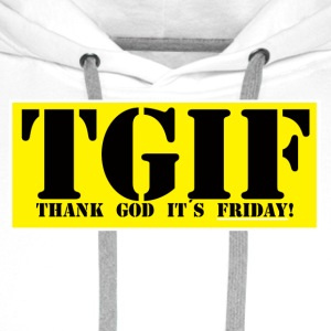 Thank god its friday - Premiumluvtröja herr