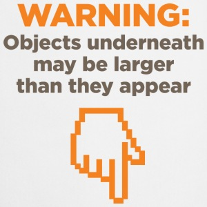Warning Objects Underneath 1 (dd)++ T-Shirts - Cooking Apron