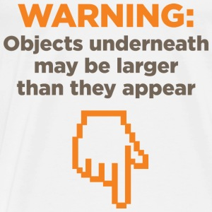 Warning Objects Underneath 1 (dd)++ Tröjor - Premium-T-shirt herr