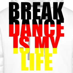 break dance is my life allemagne Shirts - Men's Premium Hoodie