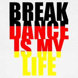 break dance is my life allemagne Sweatshirts - Baseballkasket