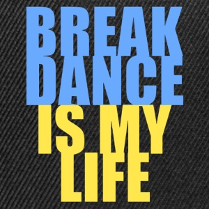 break dance is my life ukraine Sweatshirts - Snapback Cap