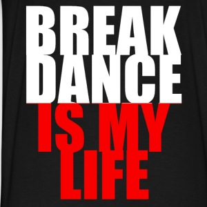 break dance is my life pologne Sweat-shirts - T-shirt Premium Homme