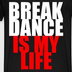 break dance is my life pologne Tröjor - Premium-T-shirt herr