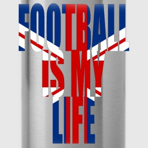 football is my life angleterre Sweat-shirts - Gourde