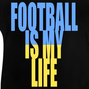 football is my life ukraine Shirts - Baby T-Shirt