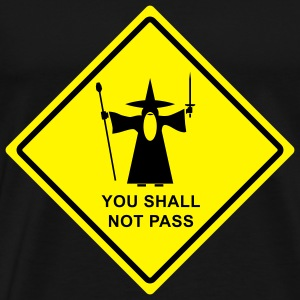 Gandalf You shall not pass! Hoodies & Sweatshirts - Men's Premium T-Shirt