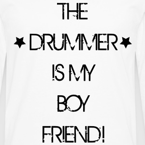 The Drummer is my Boyfriend Tee shirts - T-shirt manches longues Premium Homme