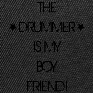 The Drummer is my Boyfriend T-Shirts - Snapback Cap