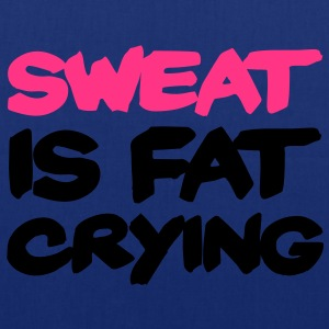 Sweat Is Fat Crying T-shirts - Mulepose