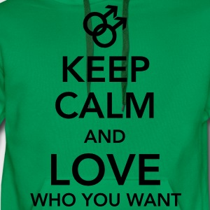 keep calm and love who you want - gay T-shirts - Mannen Premium hoodie