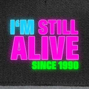 NEON - Birthday - still alive since 1990 (sv) T-shirts - Snapbackkeps