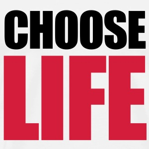 Choose Life Sweaters - Mannen Premium T-shirt