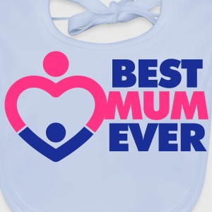 Best Mum Ever 1 (2c)++ Barn-T-shirts - Ekologisk babyhaklapp