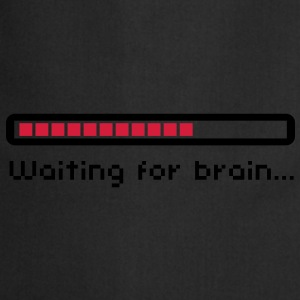 Waiting for brain (loading bar) / Funny humor T-skjorter - Kokkeforkle
