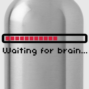 Waiting for brain (loading bar) / Funny humor T-skjorter - Drikkeflaske