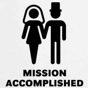 Mission Accomplished (Bridal Pair, Wedding / Brautpaar, Hochzeit) T-Shirt - Cooking Apron