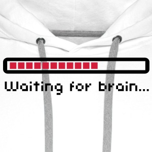 Waiting for brain (loading bar) / Funny humor Flasker og krus - Herre Premium hættetrøje