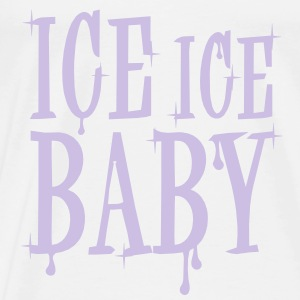 Ice Ice Baby - Men's Premium T-Shirt