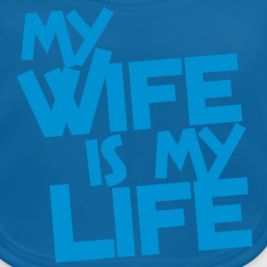 MY WIFE IS MY LIFE Kids' Shirts - Baby Organic Bib