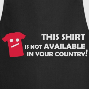 Not available in your Country T-Shirts - Kochschürze