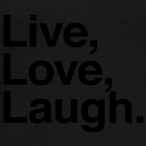 live love laugh Tassen - Mannen Premium T-shirt
