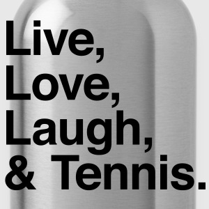 live love laugh and tennis Shirts - Drinkfles