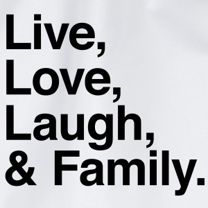 live love laugh and family T-skjorter - Gymbag