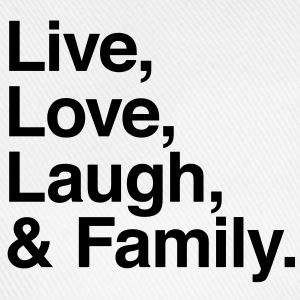 live love laugh and family T-skjorter - Baseballcap