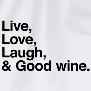 live love laugh and good wine T-shirts - Gymtas