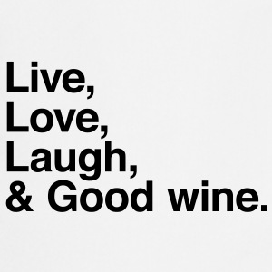live love laugh and good wine T-shirts - Keukenschort