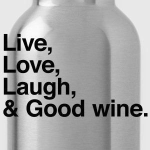 live love laugh and good wine Fartuchy - Bidon