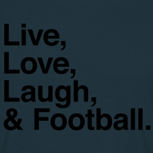 live love laugh and football Sweatshirts - Herre-T-shirt
